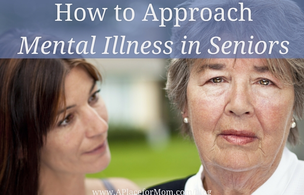 How to Approach Mental Illness in Seniors