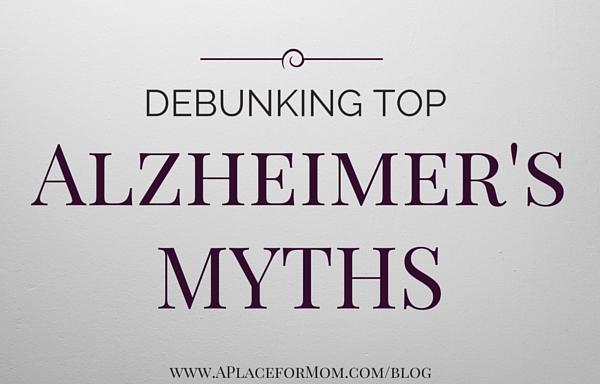 Debunking Top Alzheimer's Myths