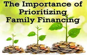 The Importance of Prioritizing Family Financing
