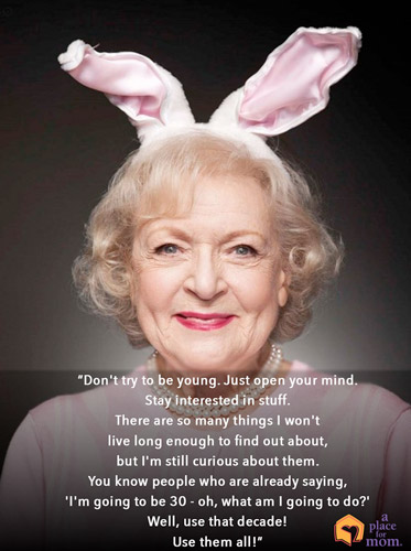 Don't Try To Be Young Quote by Betty White