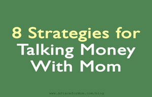 8 Strategies for Talking Money with Mom