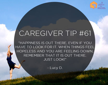 Caregiver Tip #61: Look For Happiness