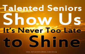 Talented Seniors Show Us It's Never Too Late to Shine