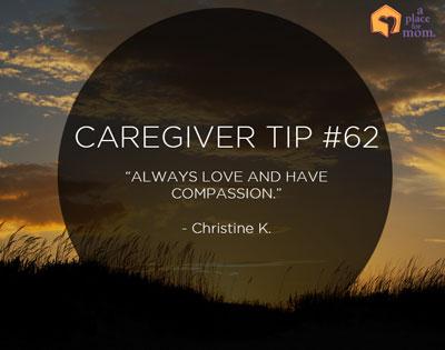 Caregiver Tip #62: Always Love