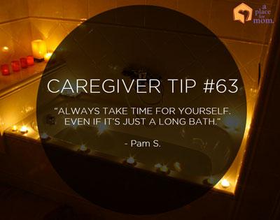 Caregiver Tip #62: Enjoy A Bath