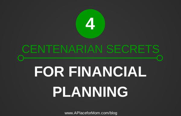 4 Centenarian Secrets For Financial Planning