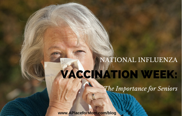 National Influenza Vaccination Week: The Importance for Seniors