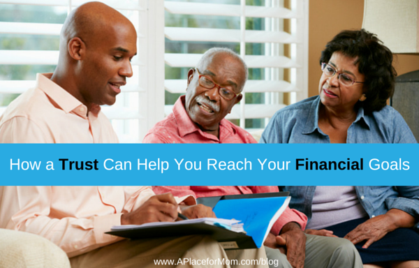 How A Trust Can Help You Reach Your Financial Goals