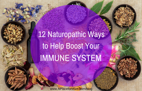 12 Naturopathic Ways To Help Boost Your Immune System