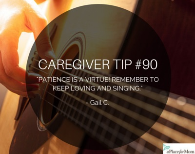 Caregiver Tip #90: Love and Sing