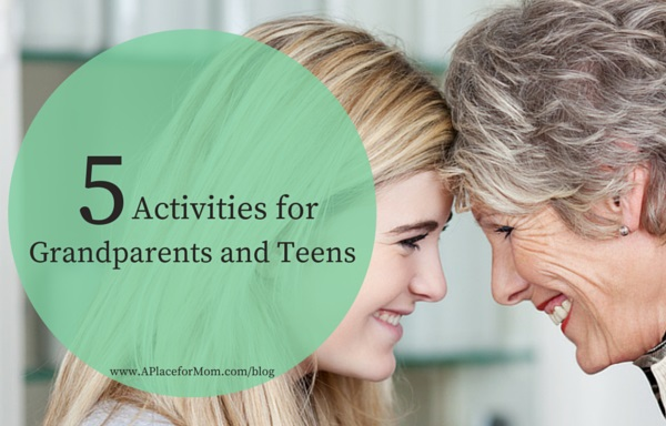 5 Activities for Grandparents and Teens