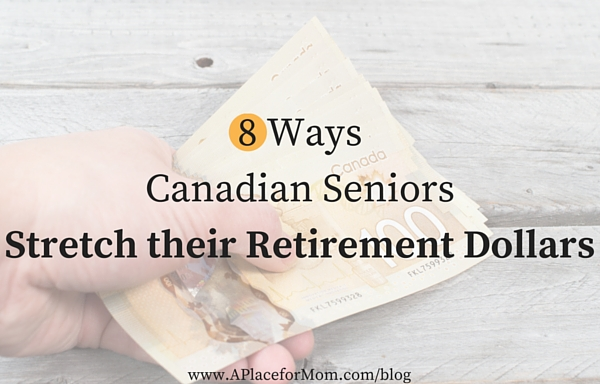 8 Ways Canadian Seniors Stretch their Retirement Dollars