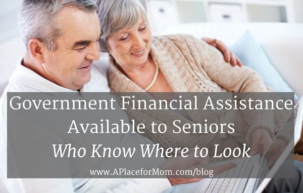 Government Financial Assistance Available to Seniors Who Know Where to Look