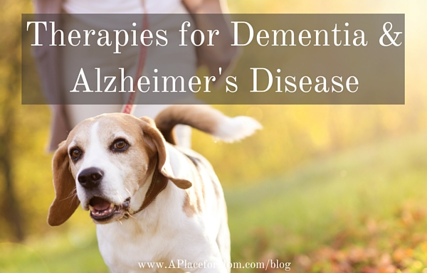 Therapies for Dementia & Alzheimer's Disease