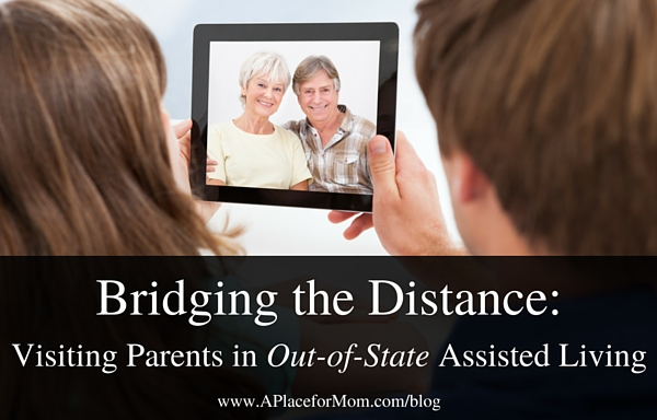 Bridging the Distance: Visiting Parents in Out-of-State Assisted Living