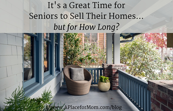 It's a Great Time for Seniors to Sell Their Homes... but for How Long?