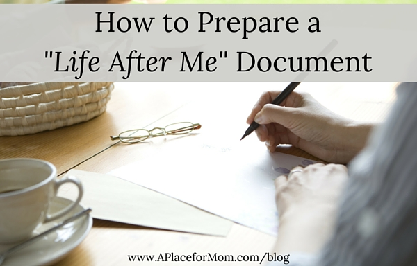 "How to Prepare a ""Life After Me"" Document"