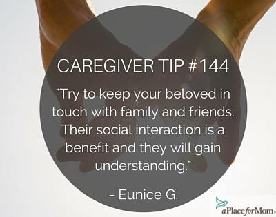 Caregiver Tip #144: Keep In Touch