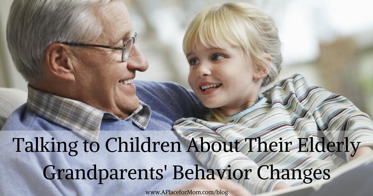 Talking to Children About Their Elderly Grandparents' Behavior Changes
