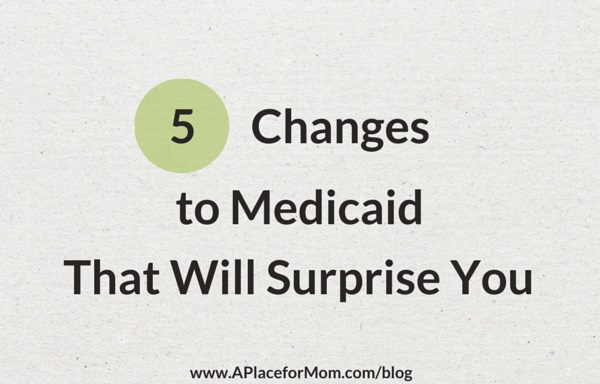 5 Changes to Medicaid That Will Surprise You