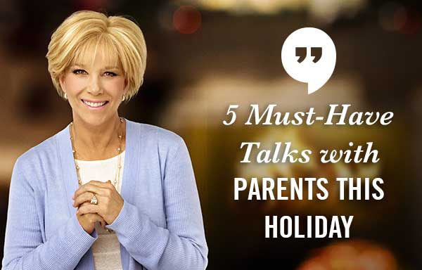 5 Must-Have Talks with Parents This Holiday
