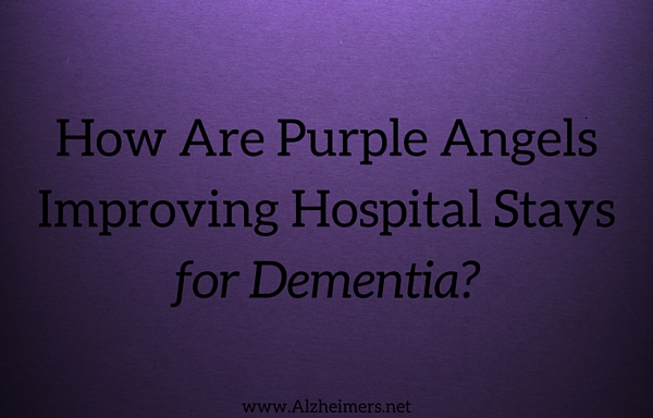How Are Purple Angels Improving Hospital Stays for Dementia?