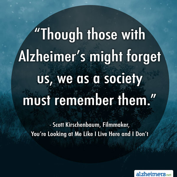 Quote: Society Must Remember Those with Alzheimer's